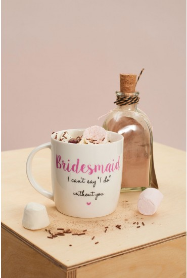 Love The Mug- Bridesmaid
